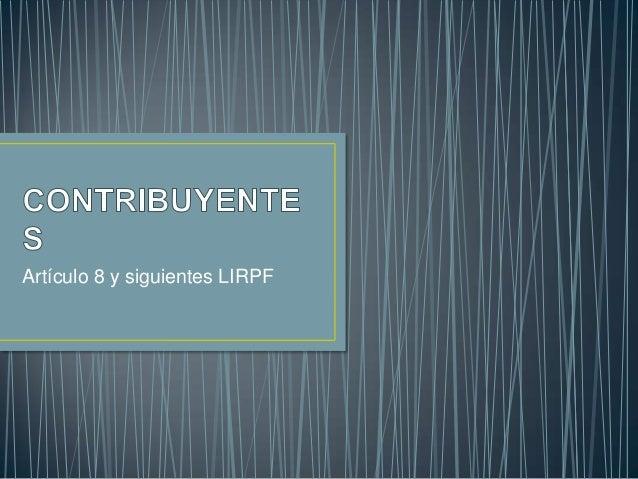 Artículo 8 y siguientes LIRPF
