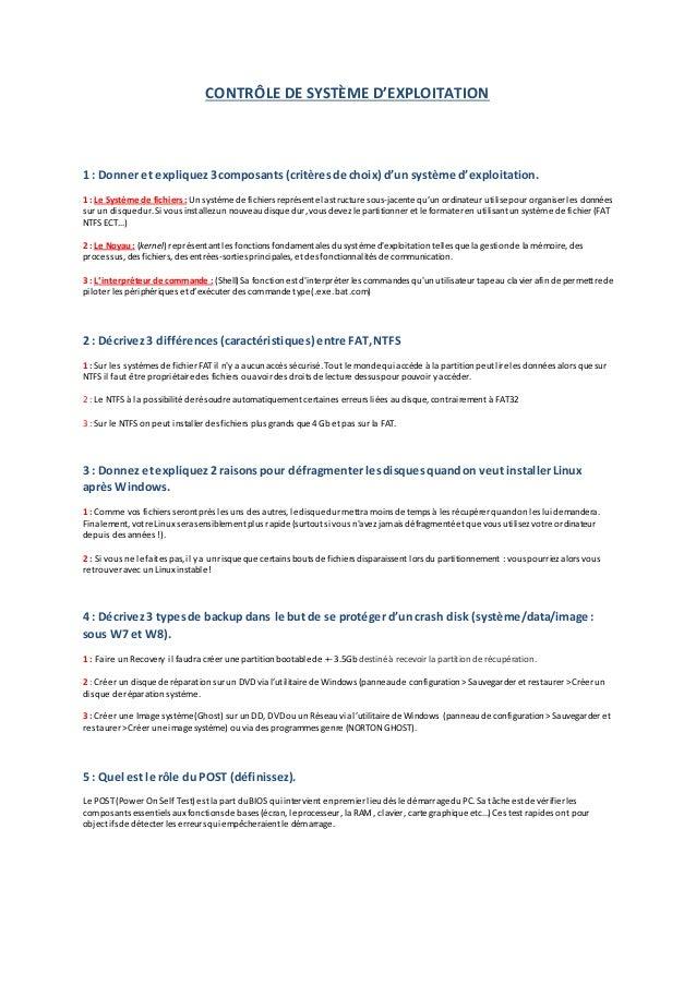 CONTRÔLE DE SYSTÈME D'EXPLOITATION 1 : Donner et expliquez3composants (critèresde choix) d'un système d'exploitation. 1 : ...