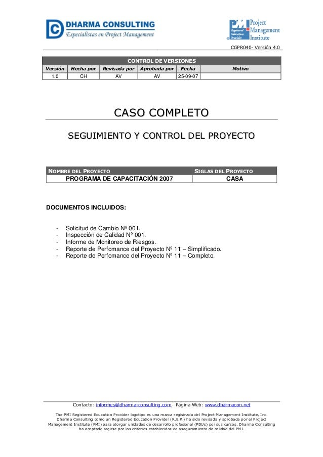 CGPR040- Versión 4.0 Contacto: informes@dharma-consulting.com, Página Web: www.dharmacon.net The PMI Registered Education ...