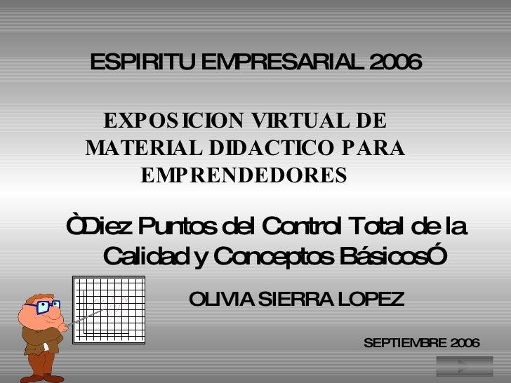 """ESPIRITU EMPRESARIAL 2006 EXPOSICION VIRTUAL DE MATERIAL DIDACTICO PARA EMPRENDEDORES """"  Diez Puntos del Control Total de ..."""