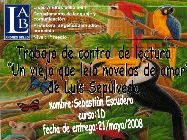 Liceo Andrés bello a-94 Departamento de lenguaje y comunicación Profesora: angélica zamudio arancibia Nivel: 1ª medio Trab...
