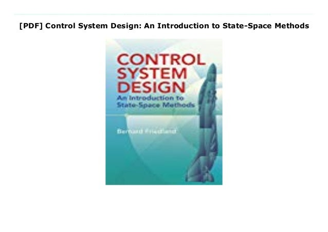 Pdf Control System Design An Introduction To State Space Methods