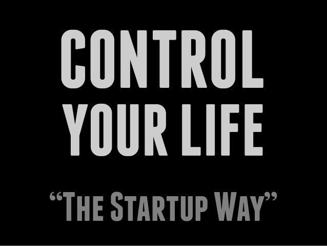 "CONTROLYOURLIFE""TheStartupWay"""