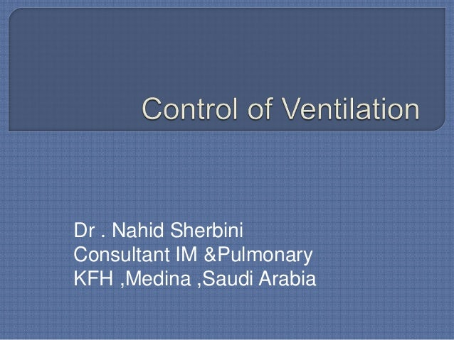 Dr . Nahid Sherbini Consultant IM &Pulmonary KFH ,Medina ,Saudi Arabia