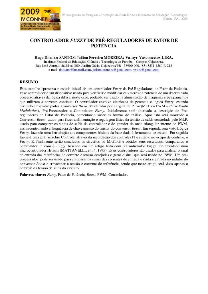 CONTROLADOR FUZZY DE PRÉ-REGULADORES DE FATOR DE                         POTÊNCIA         Hugo Dionizio SANTOS; Jailton Fe...