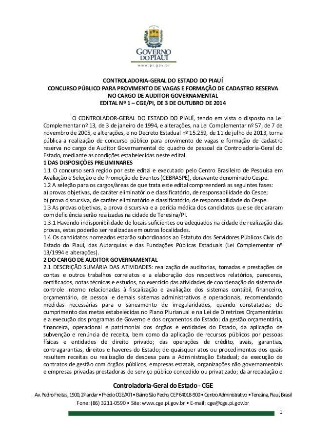 Controladoria-Geral do Estado - CGE Av.PedroFreitas,1900,2ºandar•PrédioCGE/ATI•BairroSãoPedro,CEP64018-900•CentroAdministr...