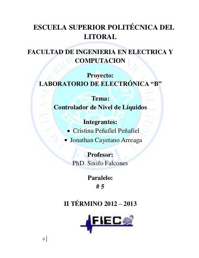 ESCUELA SUPERIOR POLITÉCNICA DEL LITORAL FACULTAD DE INGENIERIA EN ELECTRICA Y COMPUTACION Proyecto: LABORATORIO DE ELECTR...
