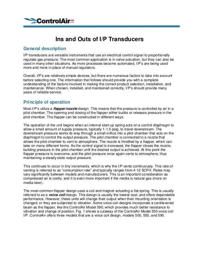 Ins and Outs of I/P Transducers General description I/P transducers are versatile instruments that use an electrical contr...