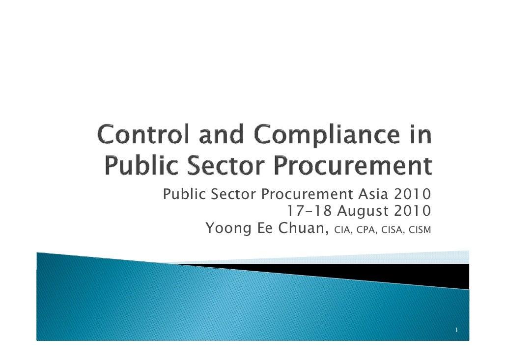 Public Sector Procurement Asia 2010                  17-18 August 2010                            g       Yoong Ee Chuan, ...