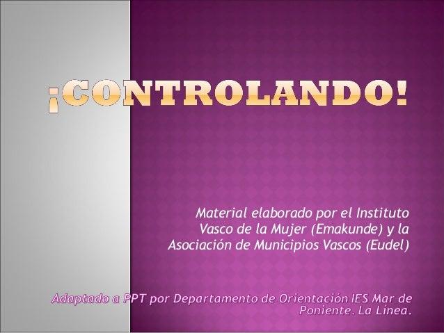 Material elaborado por el Instituto  Vasco de la Mujer (Emakunde) y la  Asociación de Municipios Vascos (Eudel)