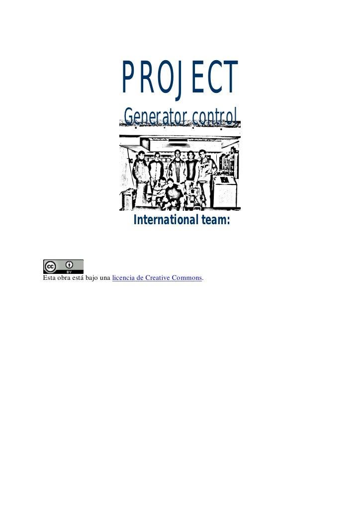 PROJECT                           Generator control                                 International team:    Esta obra está ...