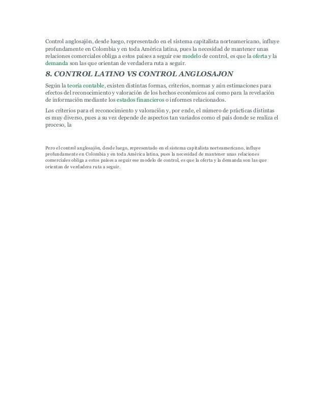 Control anglosajón, desde luego, representado en el sistema capitalista norteamericano, influyeprofundamente en Colombia y...