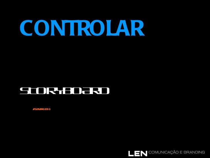 CONTROLAR APRESENTAÇÃO INFANTIL STORYBOARD   // OUTUBRO 2010