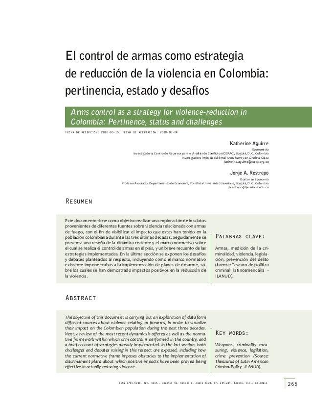 El control de armas como estrategia de reducción de la violencia en colombia: pertinencia, estado y desafíos 265 ISSN1794-...