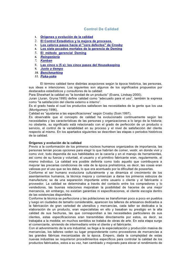 Control De Calidad     1.   Orígenes y evolución de la calidad     2. El Control Estadístico y la mejora de procesos.     ...