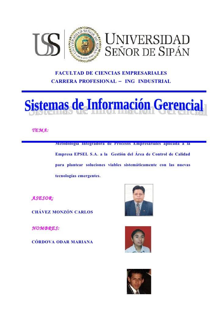 FACULTAD DE CIENCIAS EMPRESARIALES         CARRERA PROFESIONAL – ING INDUSTRIAL     TEMA:            Metodología Integrado...