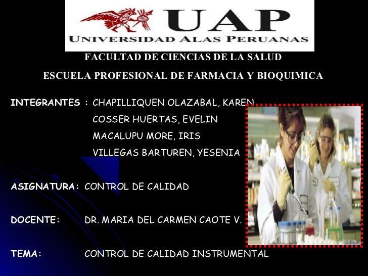 FACULTAD DE CIENCIAS DE LA SALUD        ESCUELA PROFESIONAL DE FARMACIA Y BIOQUIMICAINTEGRANTES : CHAPILLIQUEN OLAZABAL, K...