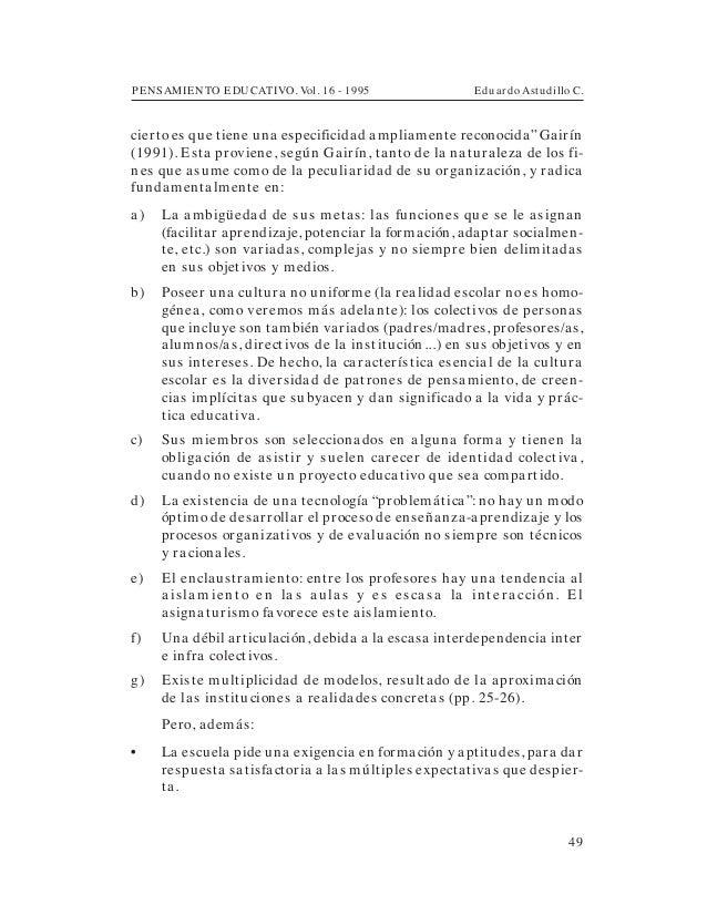 """PENSAMIENTO EDUCATIVO. Vol. 16 - 1995 Eduardo Astudillo C.49cierto es que tiene una especificidad ampliamente reconocida"""" ..."""