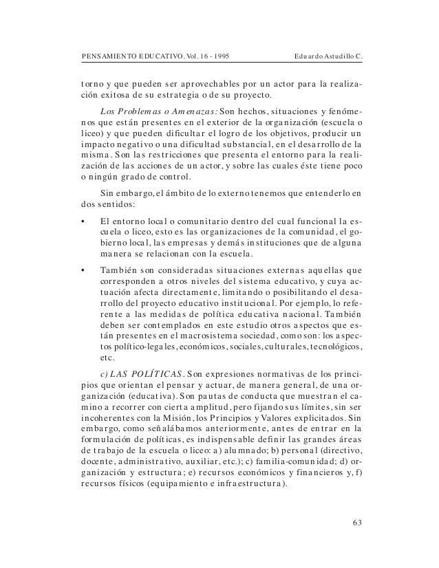 PENSAMIENTO EDUCATIVO. Vol. 16 - 1995 Eduardo Astudillo C.63torno y que pueden ser aprovechables por un actor para la real...