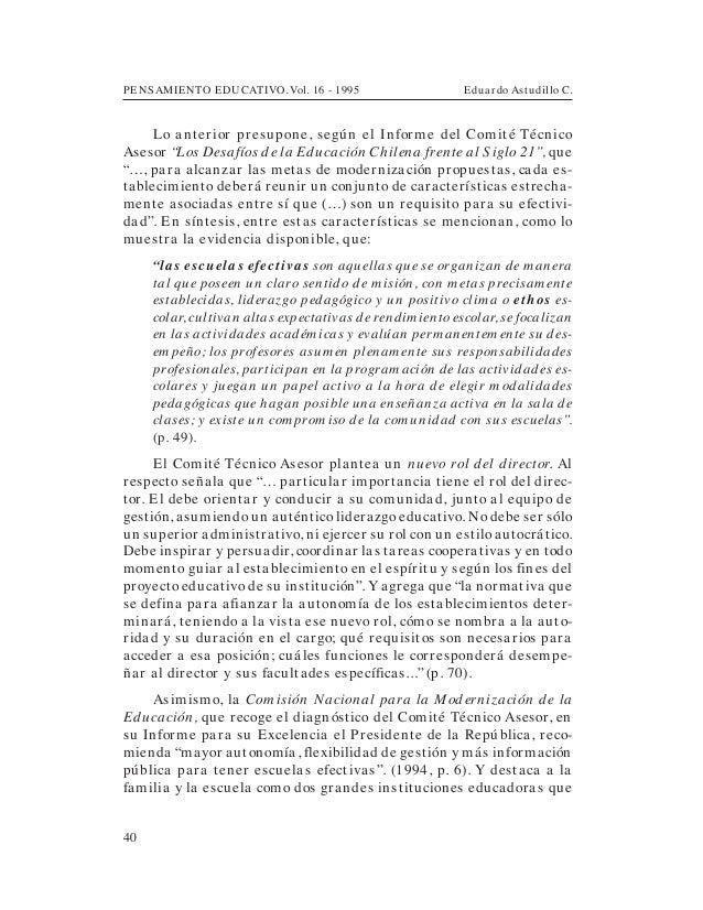 PENSAMIENTO EDUCATIVO. Vol. 16 - 1995 Eduardo Astudillo C.40Lo anterior presupone, según el Informe del Comité TécnicoAses...