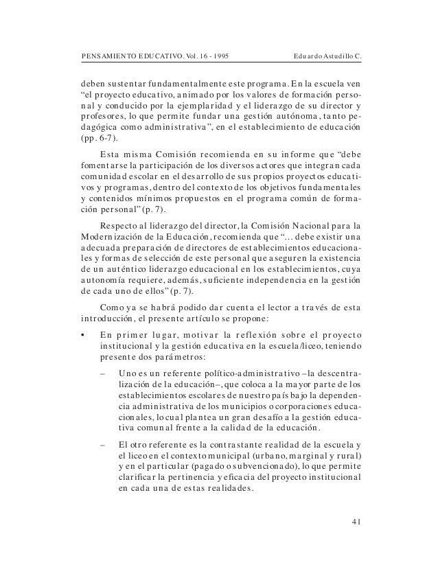 PENSAMIENTO EDUCATIVO. Vol. 16 - 1995 Eduardo Astudillo C.41deben sustentar fundamentalmente este programa. En la escuela ...