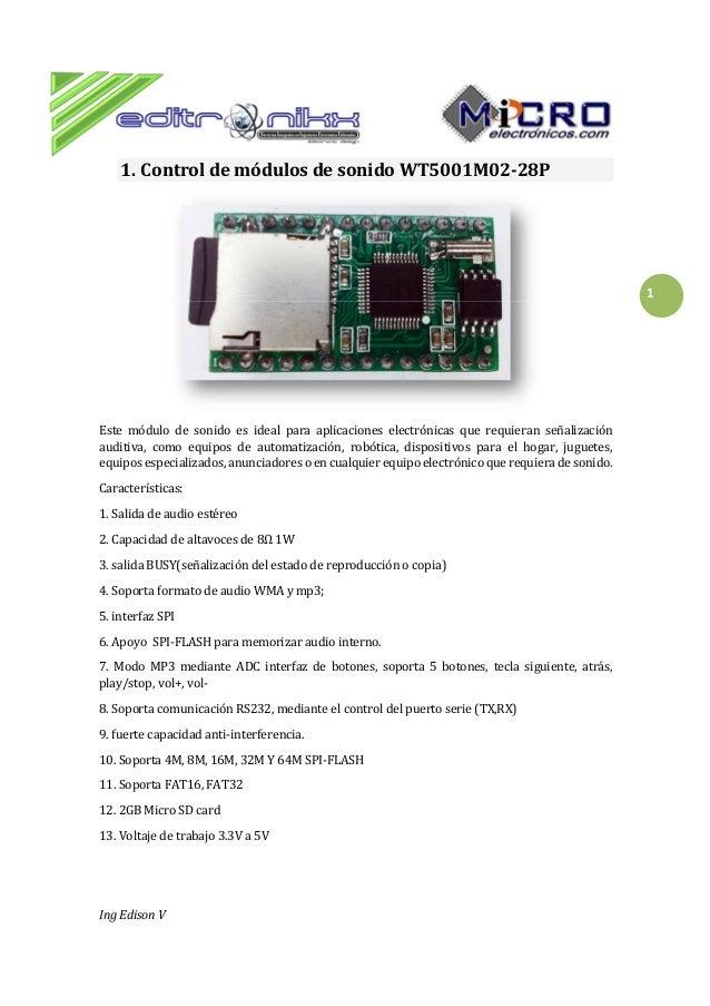 1. Control de módulos de sonido WT5001M02-28P  1  Este módulo de sonido es ideal para aplicaciones electrónicas que requie...