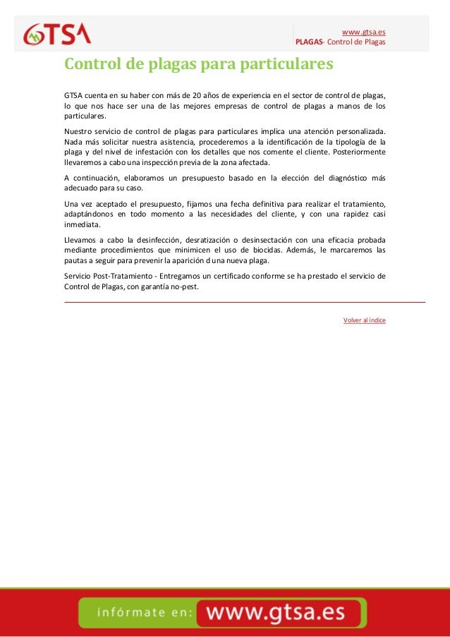 www.gtsa.es PLAGAS- Control de Plagas Control de plagas para particulares GTSA cuenta en su haber con más de 20 años de ex...