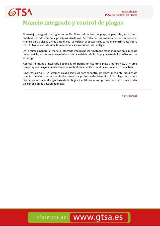 www.gtsa.es PLAGAS- Control de Plagas Manejo integrado y control de plagas El manejo integrado persigue como fin último el...