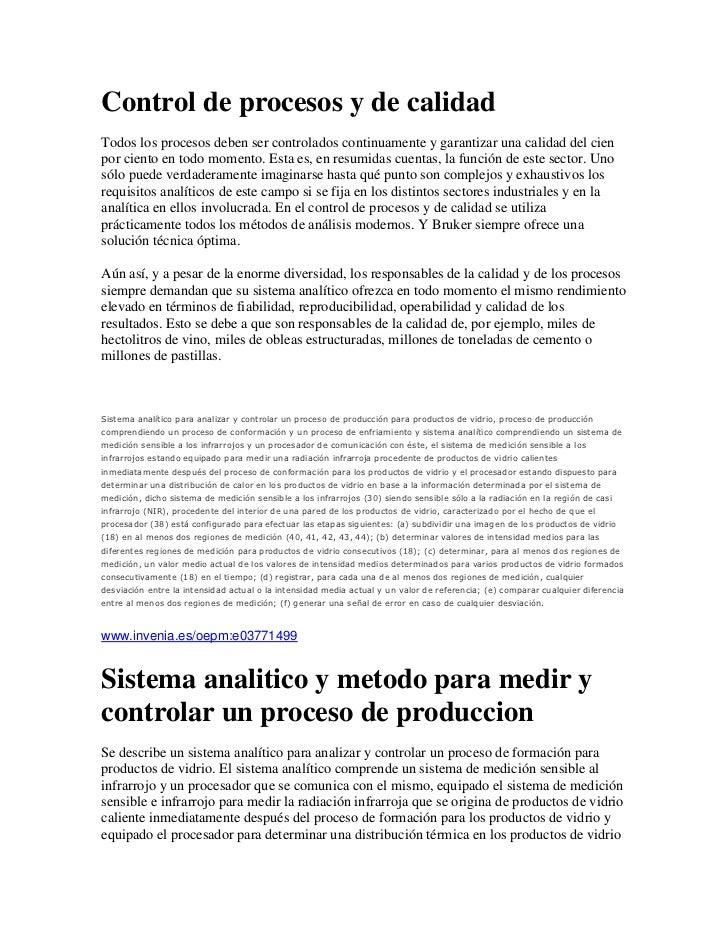 Control de procesos y de calidad<br />Todos los procesos deben ser controlados continuamente y garantizar una calidad del ...