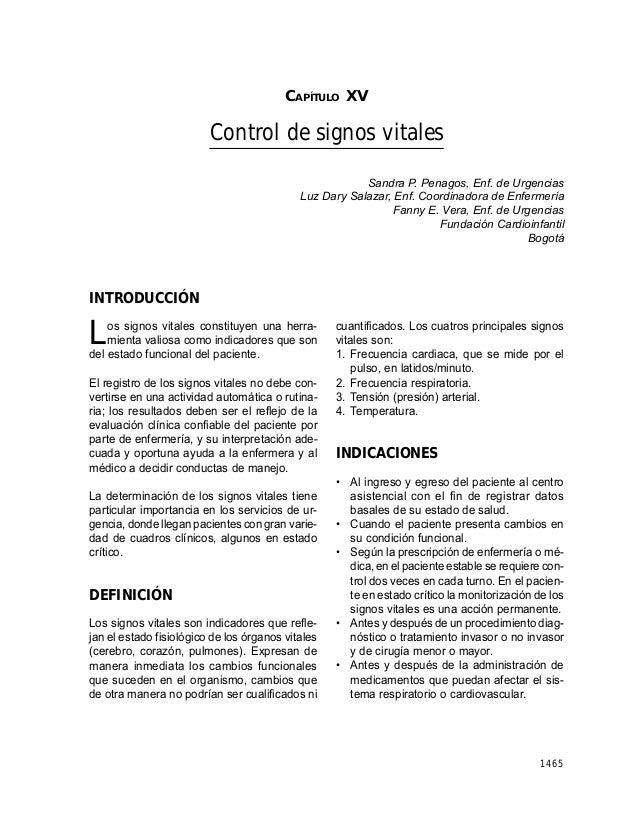 CAPÍTULO XV: CONTROL DE SIGNOS VITALES  CAPÍTULO XV  Control de signos vitales Sandra P. Penagos, Enf. de Urgencias Luz Da...