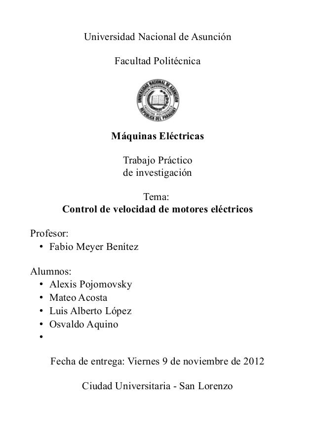 Universidad Nacional de Asunción                  Facultad Politécnica                 Máquinas Eléctricas                ...