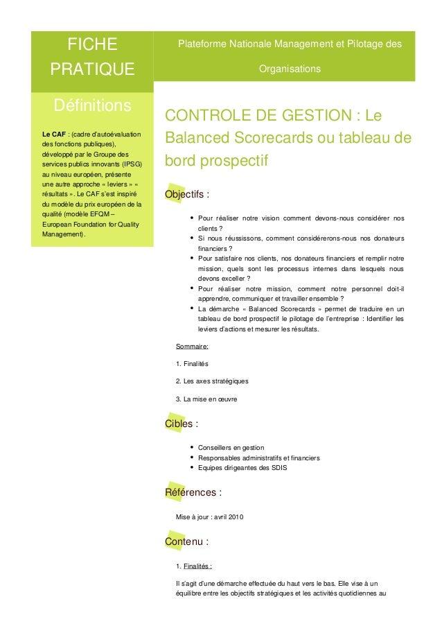 Définitions Le CAF : (cadre d'autoévaluation des fonctions publiques), développé par le Groupe des services publics innova...