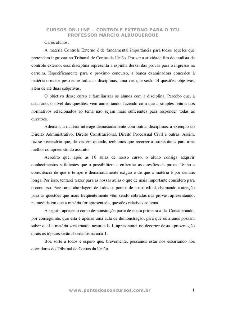 CURSOS ON-LINE – CONTROLE EXTERNO PARA O TCU               PROFESSOR MÁRCIO ALBUQUERQUE       Caros alunos,       A matéri...