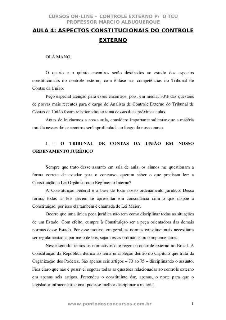 CURSOS ON-LINE – CONTROLE EXTERNO P/ O TCU                PROFESSOR MÁRCIO ALBUQUERQUEAULA 4: ASPECTOS CONSTITUCIONAIS DO ...