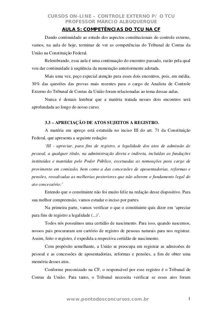 CURSOS ON-LINE – CONTROLE EXTERNO P/ O TCU              PROFESSOR MÁRCIO ALBUQUERQUE                  AULA 5: COMPETÊNCIAS...