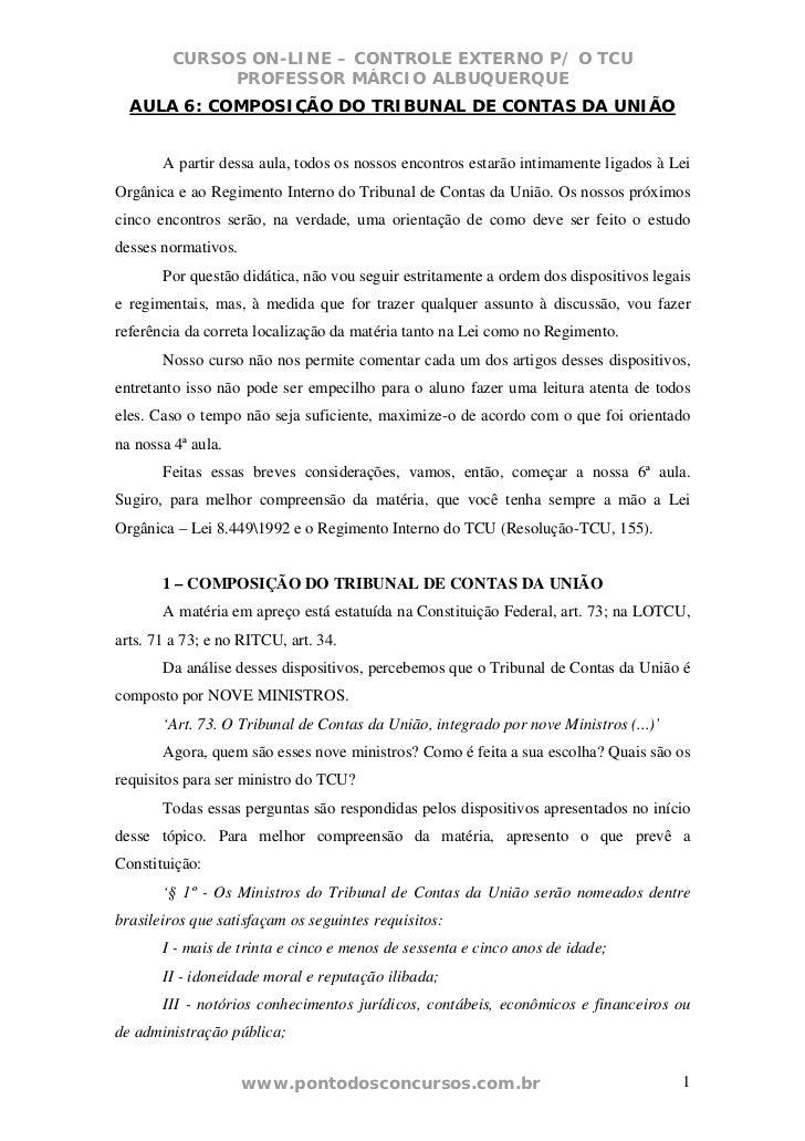 CURSOS ON-LINE – CONTROLE EXTERNO P/ O TCU              PROFESSOR MÁRCIO ALBUQUERQUE  AULA 6: COMPOSIÇÃO DO TRIBUNAL DE CO...