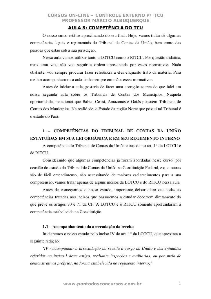 CURSOS ON-LINE – CONTROLE EXTERNO P/ TCU              PROFESSOR MÁRCIO ALBUQUERQUE                      AULA 8: COMPETÊNCI...
