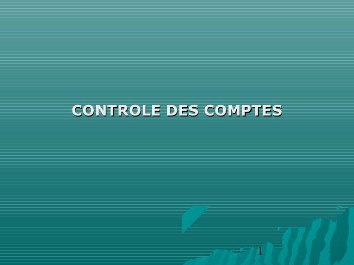 CONTROLE DES COMPTES                 1