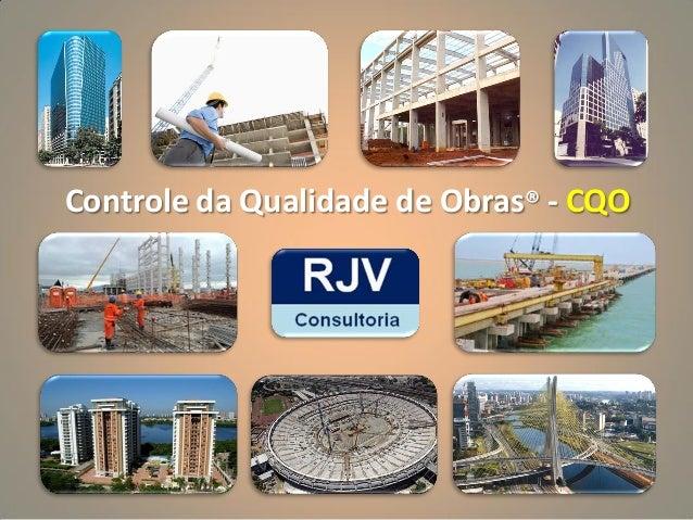 Controle da Qualidade de Obras® - CQO