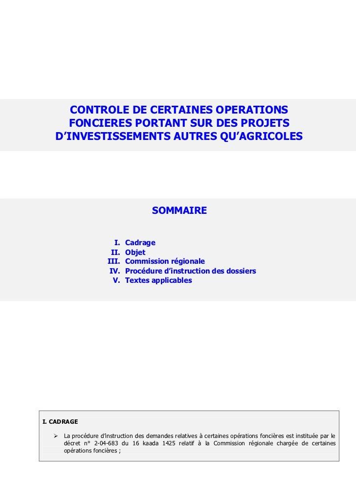 CONTROLE DE CERTAINES OPERATIONS     FONCIERES PORTANT SUR DES PROJETS   D'INVESTISSEMENTS AUTRES QU'AGRICOLES            ...