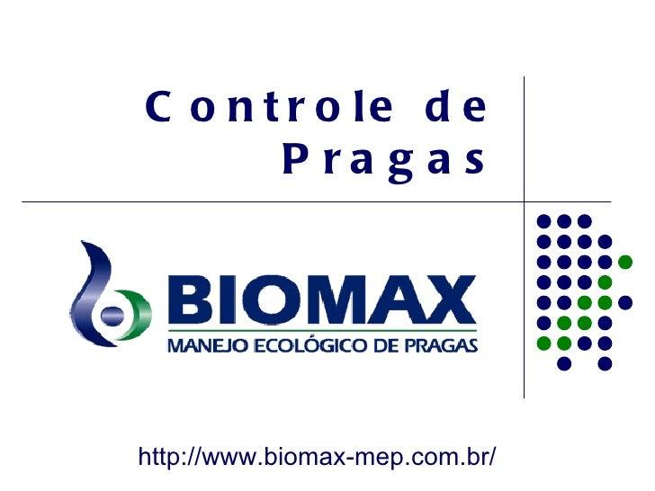 C o n t r o le d e       P ra g a shttp://www.biomax-mep.com.br/
