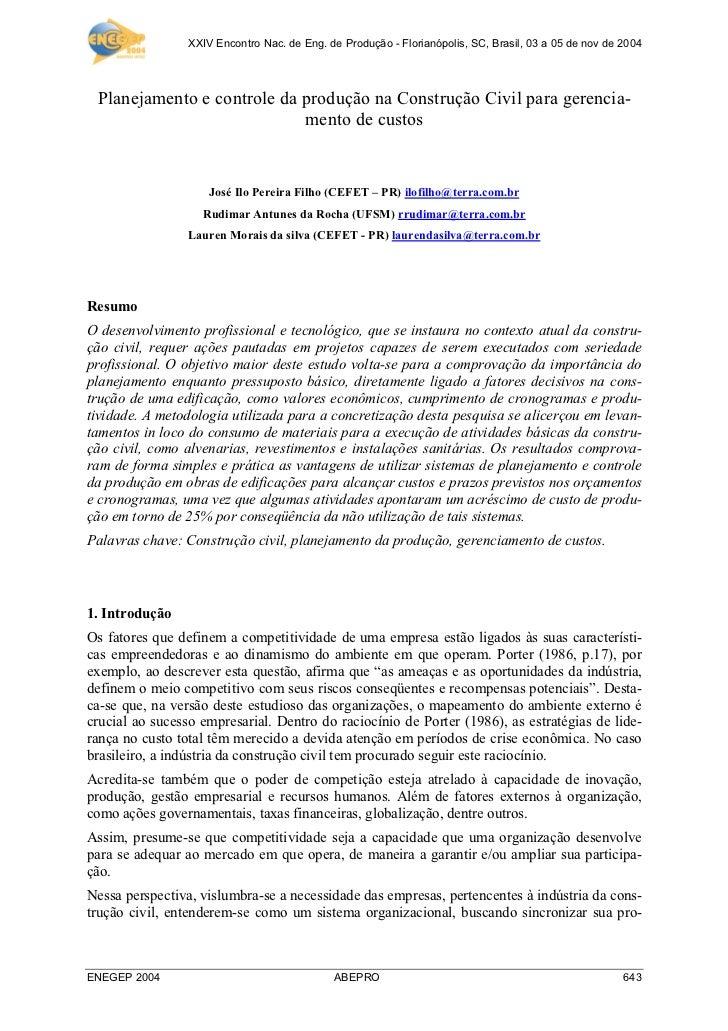 XXIV Encontro Nac. de Eng. de Produção - Florianópolis, SC, Brasil, 03 a 05 de nov de 2004 Planejamento e controle da prod...