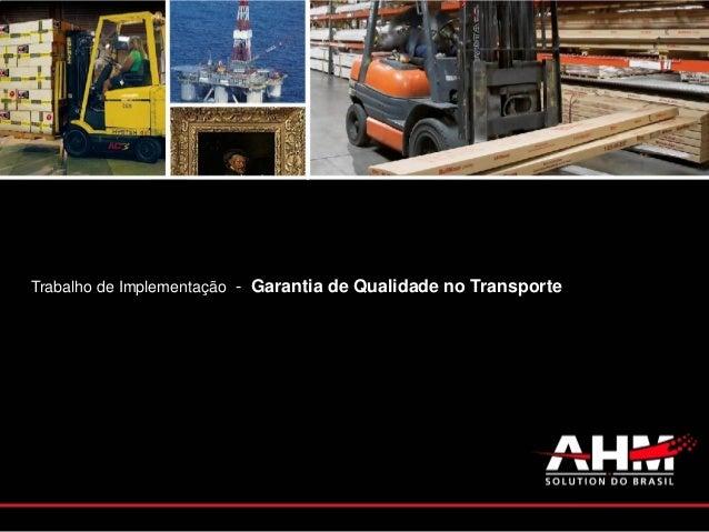 Trabalho de Implementação - Garantia de Qualidade no Transporte