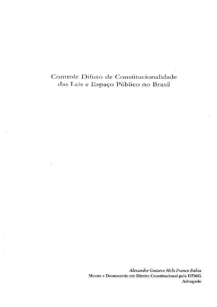 Controle difuso de constitucionalidade das leis e espaço público no brasil   revista do isabela hendrix
