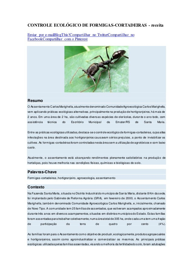 CONTROLE ECOLÓGICO DE FORMIGAS-CORTADEIRAS - receita Enviar por e-mailBlogThis!Compartilhar no TwitterCompartilhar no Face...