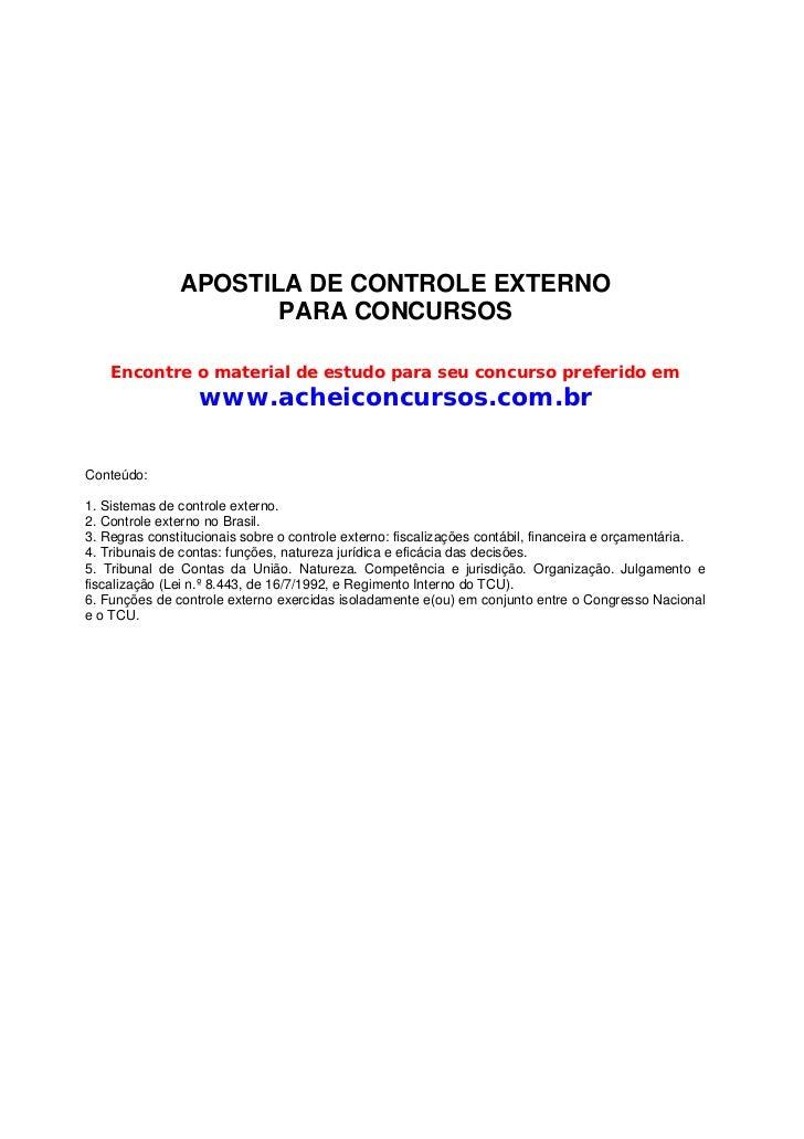 APOSTILA DE CONTROLE EXTERNO                      PARA CONCURSOS    Encontre o material de estudo para seu concurso prefer...
