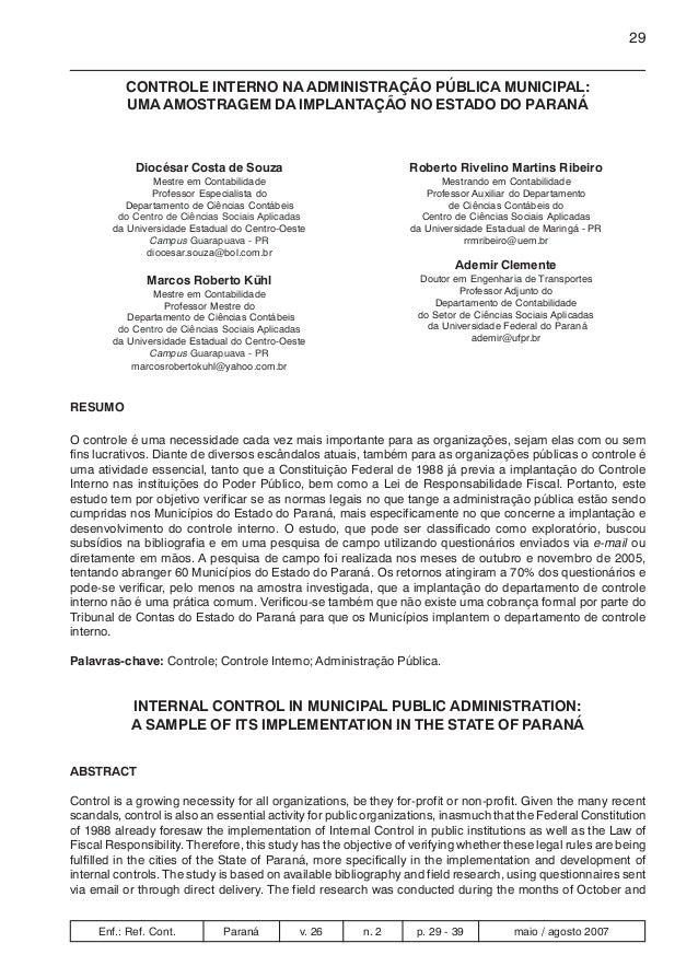 CONTROLE INTERNO NA ADMINISTRAÇÃO PÚBLICA MUNICIPAL:  UMA AMOSTRAGEM DA IMPLANTAÇÃO NO ESTADO DO PARANÁ  Diocésar Costa de...