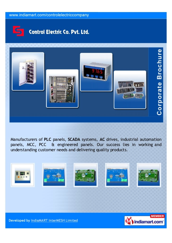 Manufacturers of PLC panels, SCADA systems, AC drives, industrial automationpanels, MCC, PCC & engineered panels. Our succ...