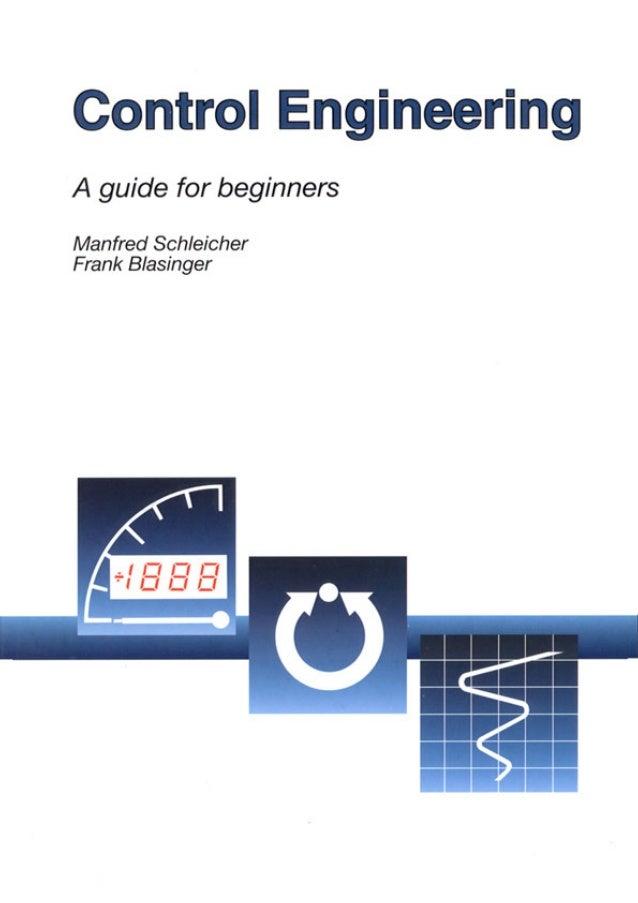 Control EngineeringA guide for beginnersManfred SchleicherFrank Blasinger