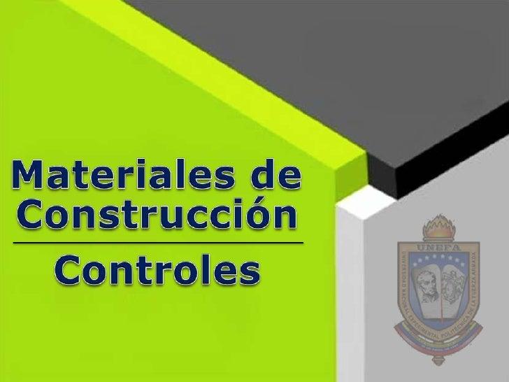 Controles en los materiales de construcci n - Materiales de construcion ...